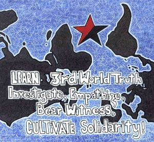 ANARCHIST ART - ( 3RD THIRD WORLD SOLIDARITY ANTI- WAR POSTER) -SHARE - USE - DIY - LowRes